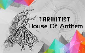 TarantisT House of Anthem cover