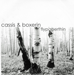 Cassis & Boxerin Flypaperthin CD cover