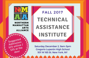 NoMAA: Technical Assistance Institute Fall 2017 @ Gregorio Luperón High School | New York | New York | United States
